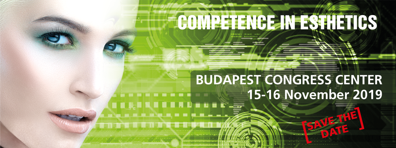 COMPETENCE IN ESTHETICS 2019 – Budapest: 15-16 Noiembrie 2019